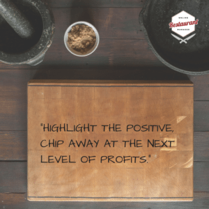 Highlight the positive, chip away at the next level of profits